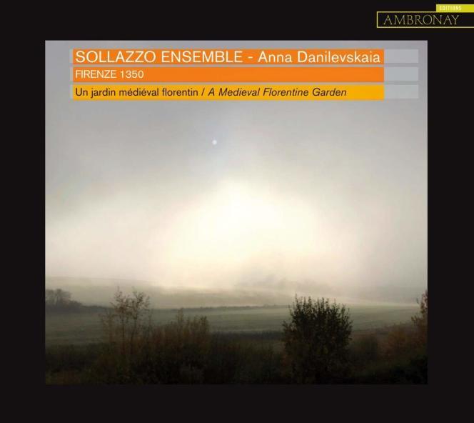 Pochette de l'album«Firenze 1350», duSollazzo Ensemble, Anna Danilevskaia (vielle et direction).