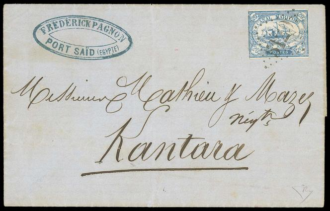 19000 livres pour cette lettre du 22 juillet 1868 de Port-Saïd pour Kantara, avec un 20 centimes bleu de la Compagnie maritime du canal de Suez, vendue chez Spink.