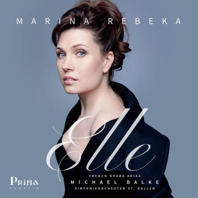 Pochette de l'album«Elle – Airs d'opéras français», de Marina Rebeka (soprano), Sinfonieorchester St. Gallen, Michael Balke (direction).