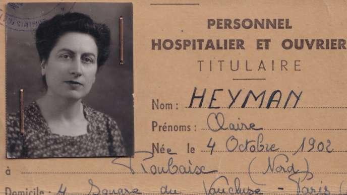 Claire Heyman, assistante sociale à l'hôpital Rothschild, à Paris, a organisé la fuite d'une centaine d'enfants juifs.