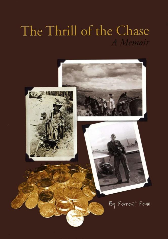 « L'excitation de la chasse [au trésor]» : la couverture du livre de 2010, dans lequel l'auteur donne les indices pour retrouver le trésor.