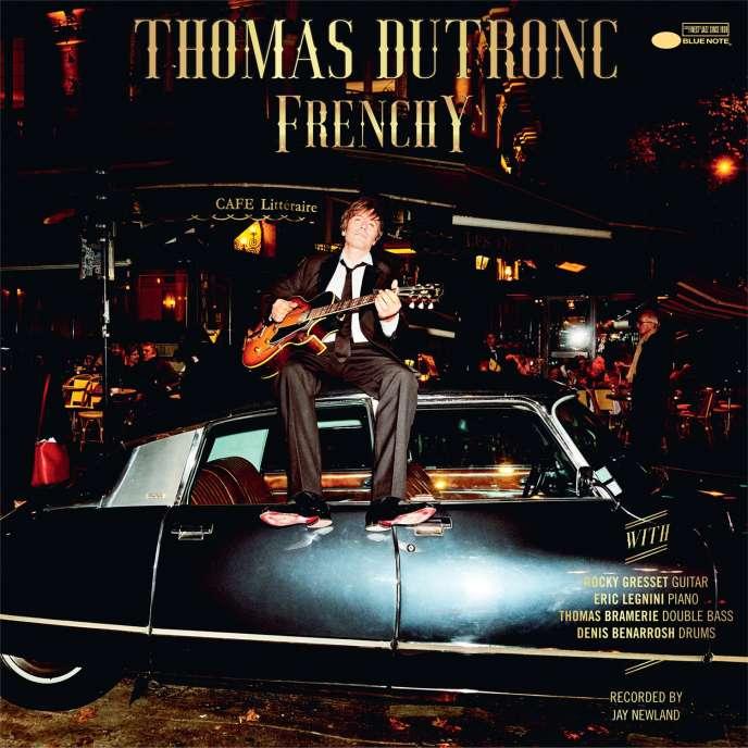Pochette de l'album «Frenchy», de Thomas Dutronc.