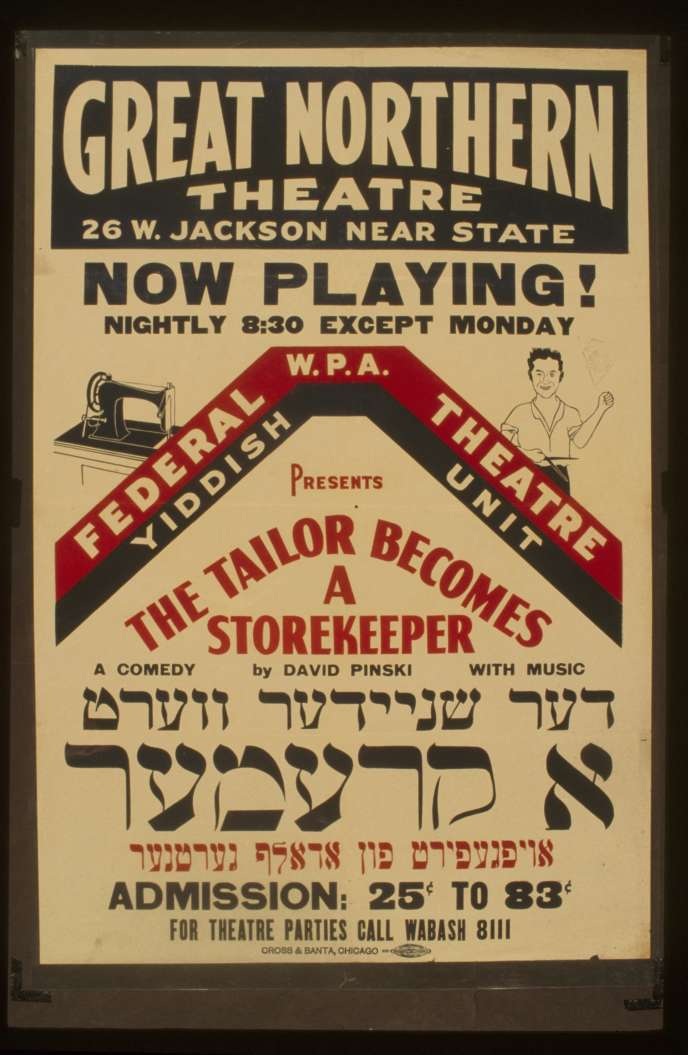 Une affiche de la compagnie Federal Theatre Yiddish Unit, jouant à Chicago, vers 1936-1941.