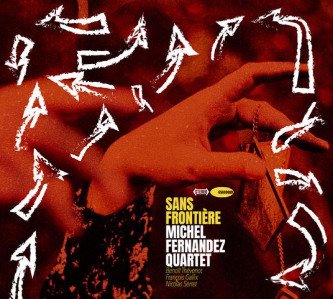 Pochette de l'album « Sans frontière», de Michel Fernandez Quartet.