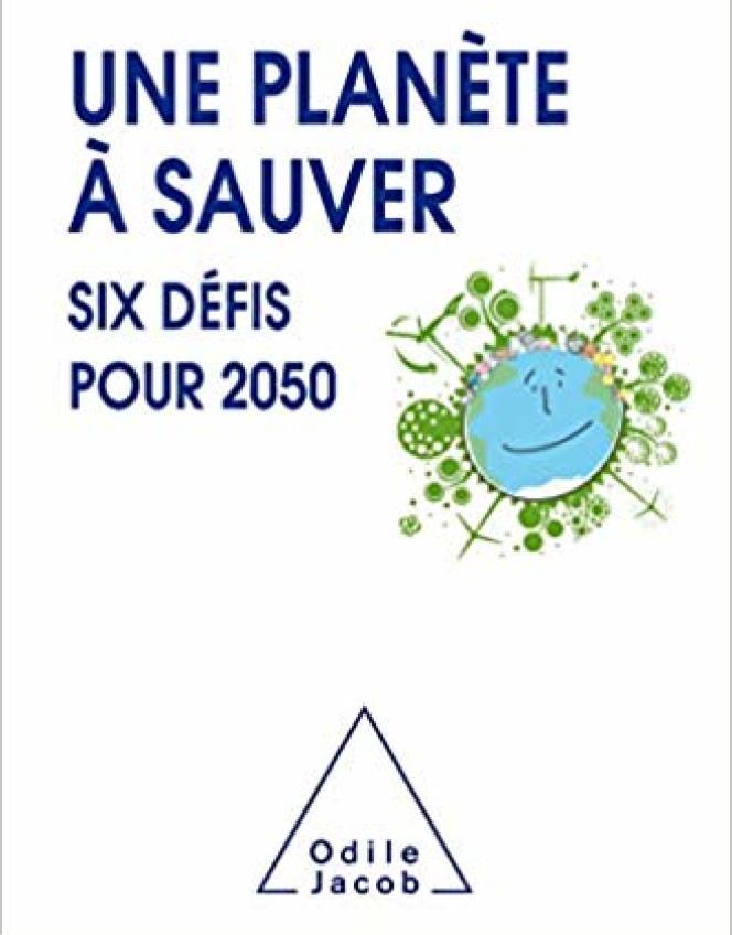 « Une planète à sauver, six défis pour 2050 », de Serge Marti. Editions Odile Jacob, 240 pages, 21,90 euros.