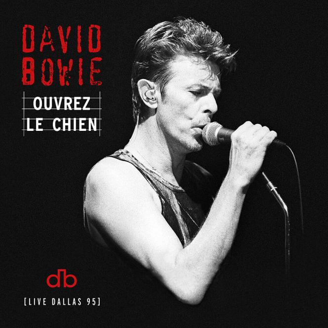 Pochette de l'album«Ouvrez le chien – Live Dallas 95», deDavid Bowie.