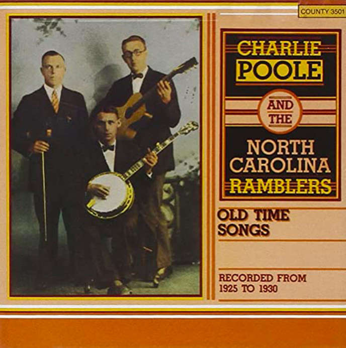 « The Legend of Charlie Poole » (1968), de Charlie Poole and The North Carolina Ramblers.