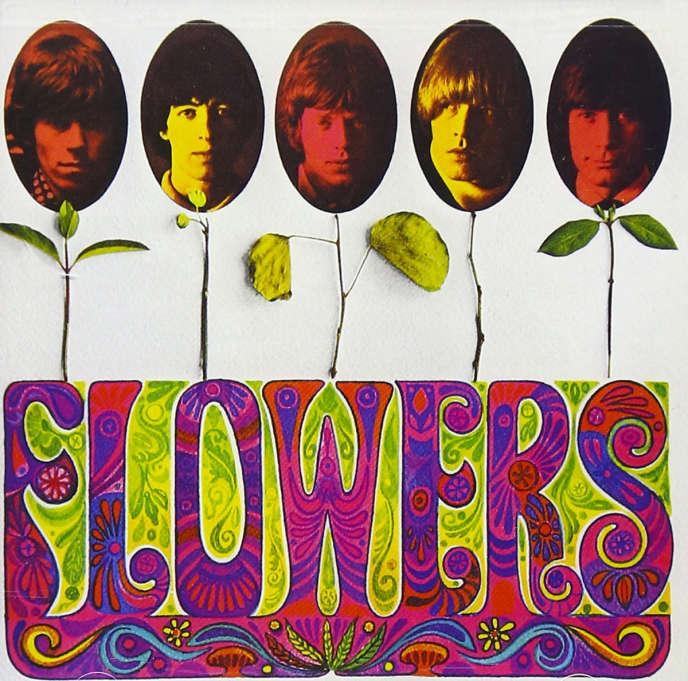 « Flowers » (1967), de The Rolling Stones.