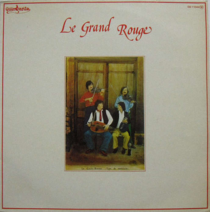 Pochette de l'album « Le Grand Rouge » (1976), de Le Grand Rouge.