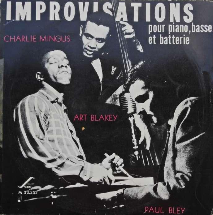 Pochette de l'album « Improvisations pour piano, basse et batterie » (1954), de Paul Bley, Charles Mingus et Art Blakey.