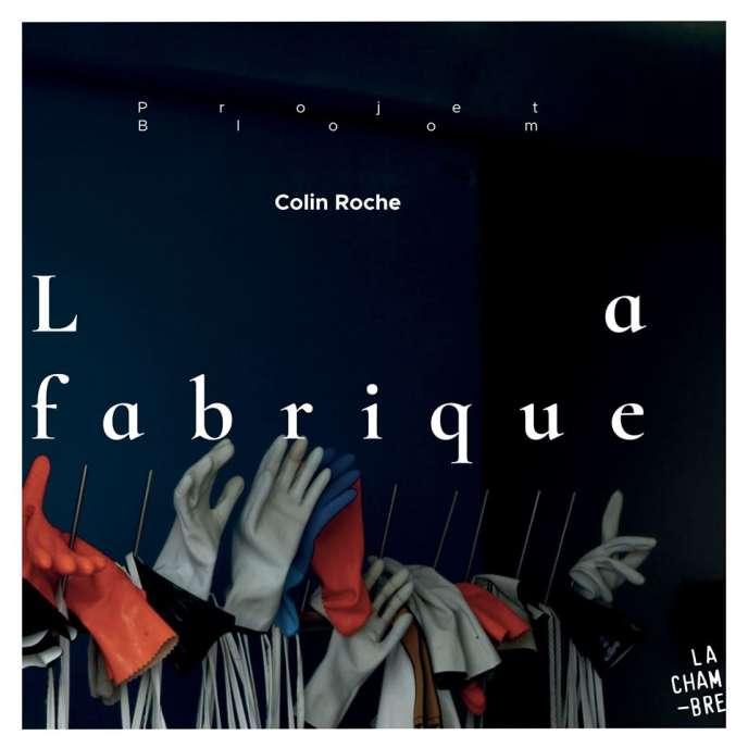 Pochette de l'album« La Fabrique», de Colin Roche (Soond/La Chambre).