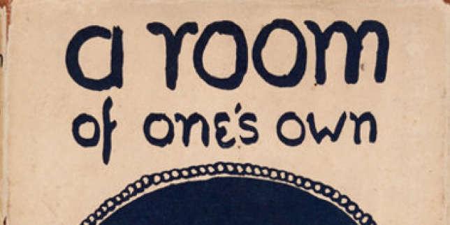 En 1929, qui a peur de «Une chambre à soi», de Virginia Woolf?