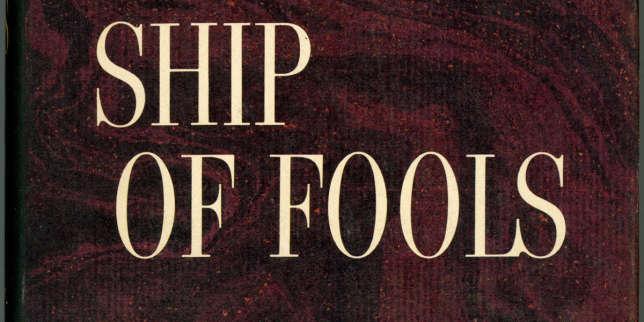 «La Nef des fous», best-seller inattendu aux Etats-Unis en 1962