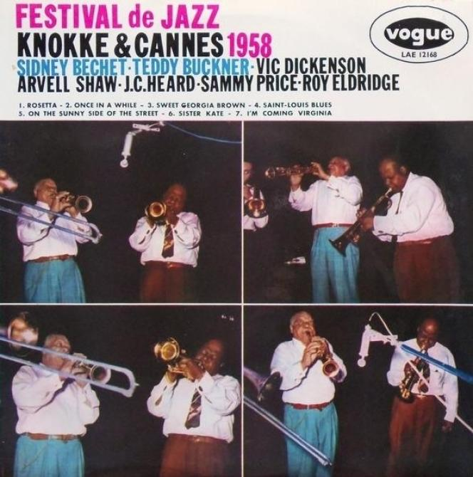 «Festival de jazz Knokke &Cannes 1958» (1959), de Sidney Bechet et Teddy Buckner.