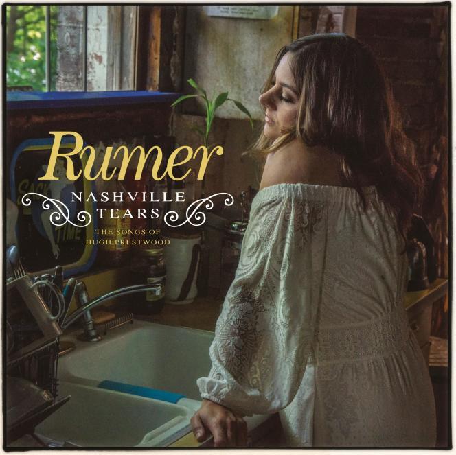 Pochette de l'album«Nashville Tears – The Songs Of Hugh Prestwood», de Rumer.