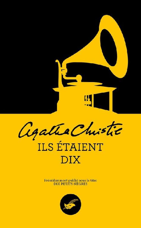 Nouvelle édition du roman d'Agatha Christie, publiée le 26août aux éditions du Masque.
