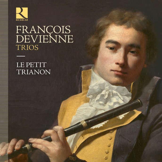 Pochette de l'album consacré aux Trios de François Devienne par l'ensemble Le Petit Trianon.