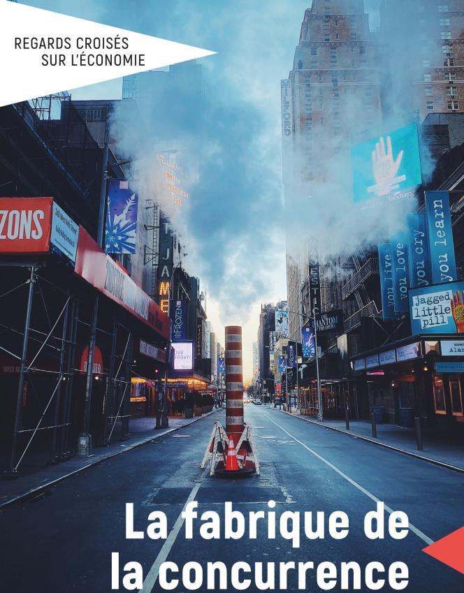 «La Fabrique de la concurrence», «Regards croisés sur l'économie», La Découverte, 244 pages, 16 euros.
