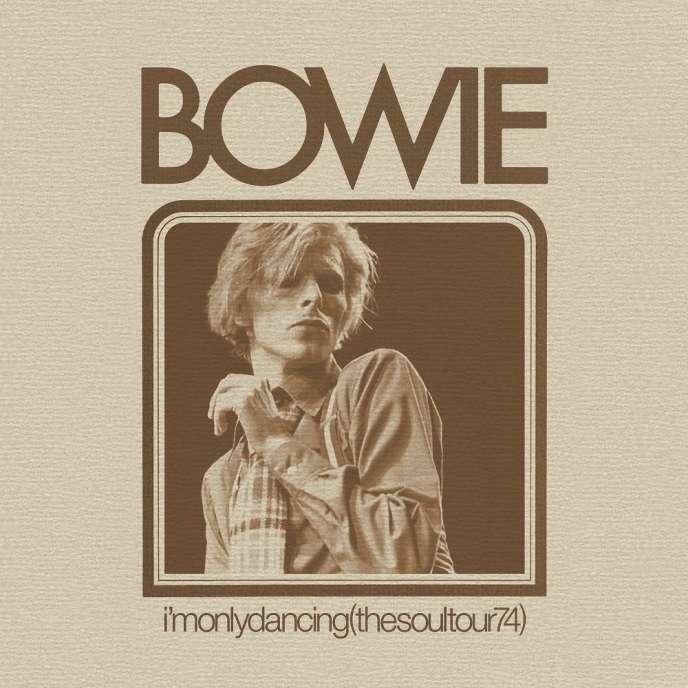 Pochette de l'album«I'm Only Dancing (The Soul Tour 74)», de David Bowie.