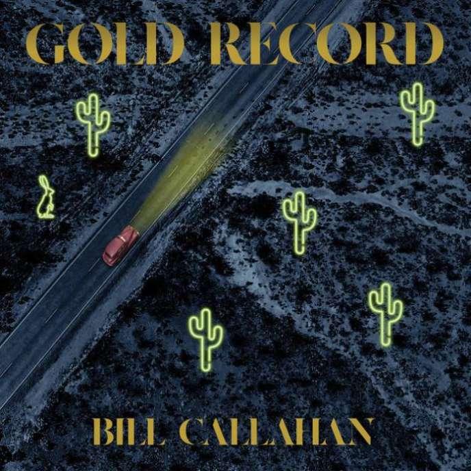 Pochette de l'album« Gold Record», de Bill Callahan.