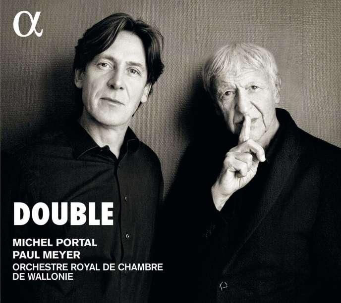 Pochette de l'album« Double», de Michel Portal et Paul Meyer avecl'Orchestre royal de chambre de Wallonie.