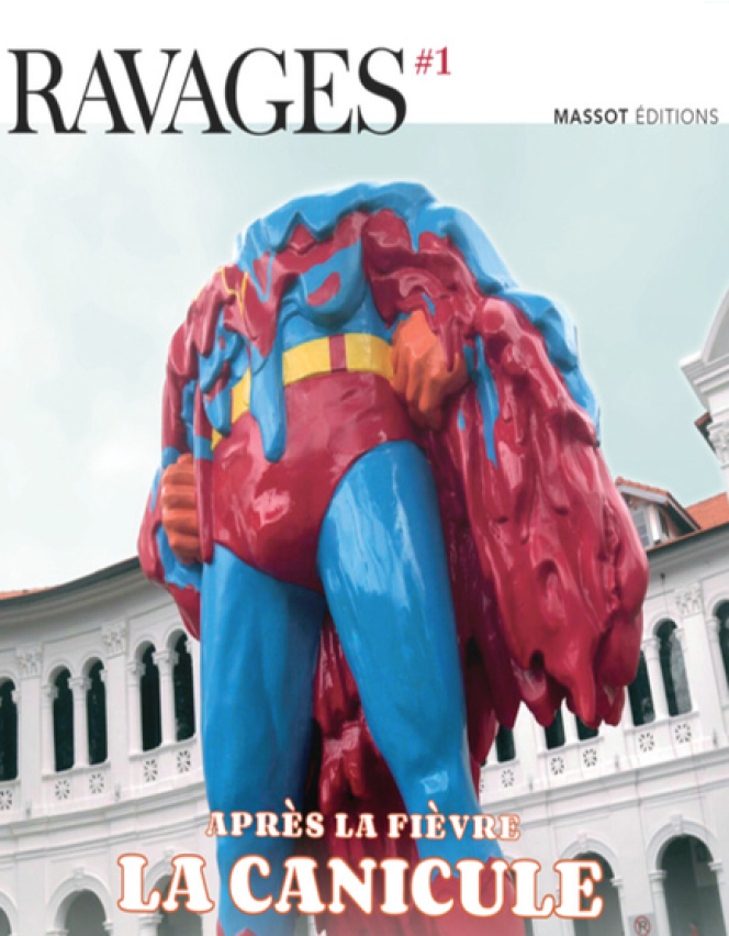 « Ravages », « Après la fièvre, la canicule », Massot éditions, juin 2020, 144 pages, 15 euros.