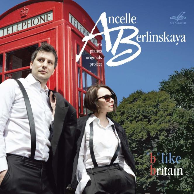 Pochette de l'album« B Like Britain», de Ludmila Berlinskaïa et Arthur Ancelle.