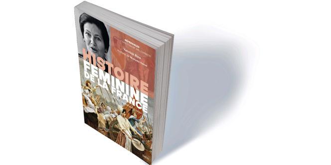 «Histoire féminine de la France. De la Révolution à la loi Veil», de Yannick Ripa, Belin, «Références», 766 p., 41€.