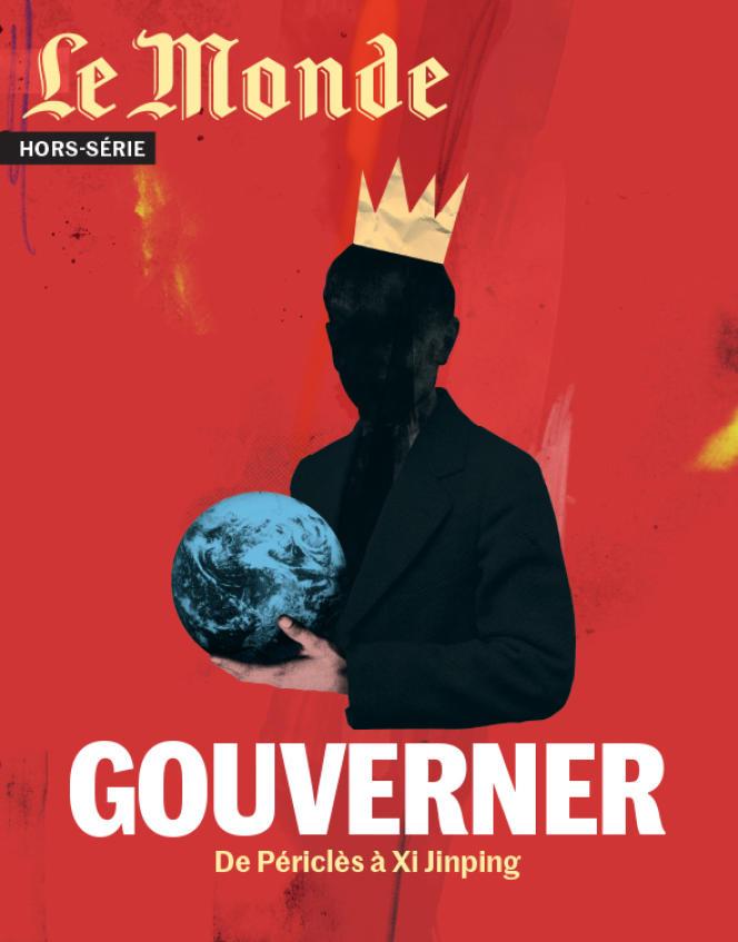 Gouverner. De Périclès à Xi Jinping », un hors-série du « Monde », 98 pages, 8,50 €.