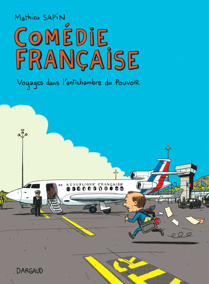 « Comédie française» de Mathieu Sapin.
