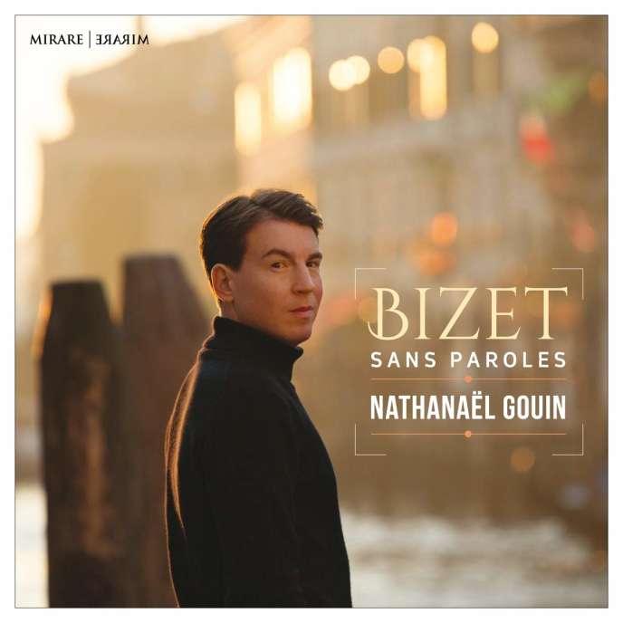 Pochette de l'album« Bizet sans paroles», de Nathanaël Gouin.