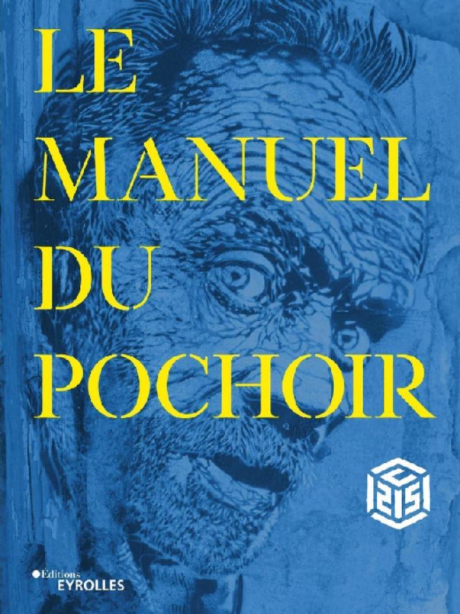 « Le Manuel du pochoir », par C215. Couverture cartonnée, titre en découpage. Eyrolles, 144 pages, 25 euros.