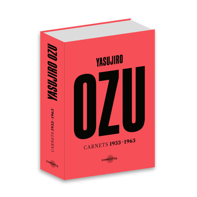 «Carnets 1933-1963», de Yasujiro Ozu, 1 262 pages, 50 €.