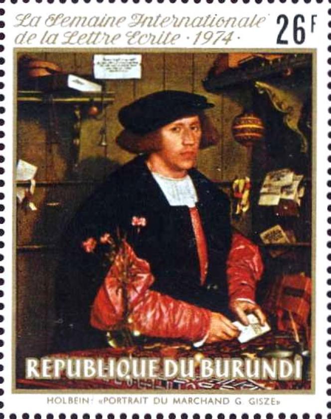 « Portrait du marchand Georg Gisze» à la lettre, par Holbein. Timbre du Burundi (1974).