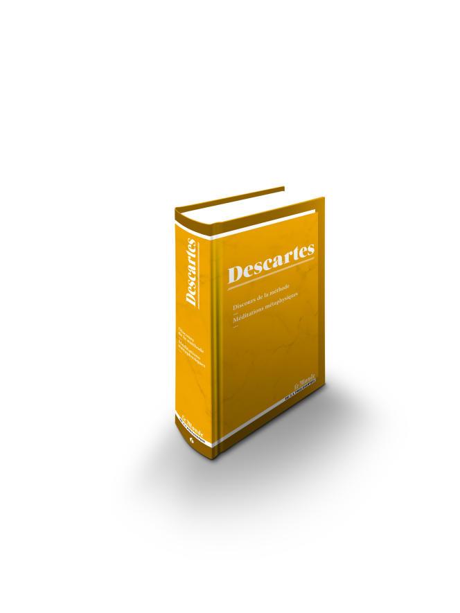 «Discours de la méthode»– «Méditations métaphysiques», de Descartes, collection «Le Monde de la philosophie », en vente chez les marchands de journaux, 11,90 €.