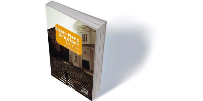 «De nos ombres», de Jean-Marc Graziani, Joëlle Losfeld, 200 p., 18€, numérique 13€.