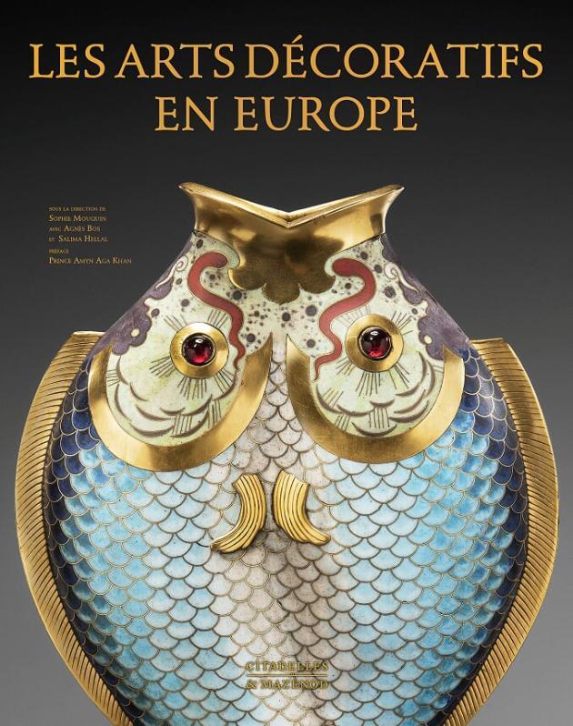 La couverture du livre« Les Arts décoratifs en Europe», paru aux éditions Citadelles & Mazenod.
