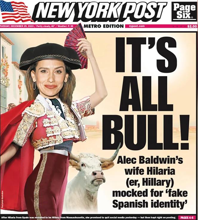 Née à Boston d'une famille américaine, Hilaria Baldwin, l'épouse d'Alec Baldwin, n'a d'autre lien avec l'Espagne que d'y avoir passé beaucoup de temps enfant et adolescente (ici, la «une» du tabloïd «New York Post», le 28décembre 2020).