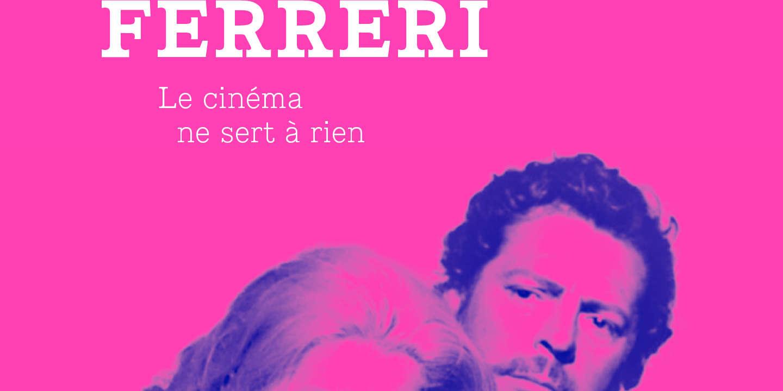 «Marco Ferreri. Le cinéma ne sert à rien» : plongée dans l'œuvre d'un génie rabelaisien et provocateur iconoclaste