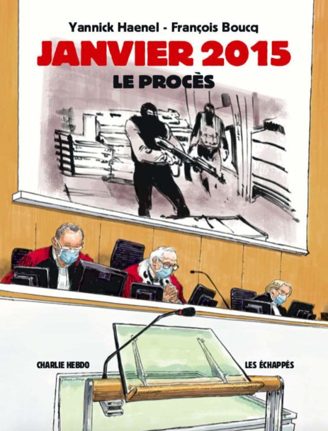 « Janvier 2015, le procès », de Yannick Haenel et François Boucq, Les Echappés, 216 pages, 22 euros