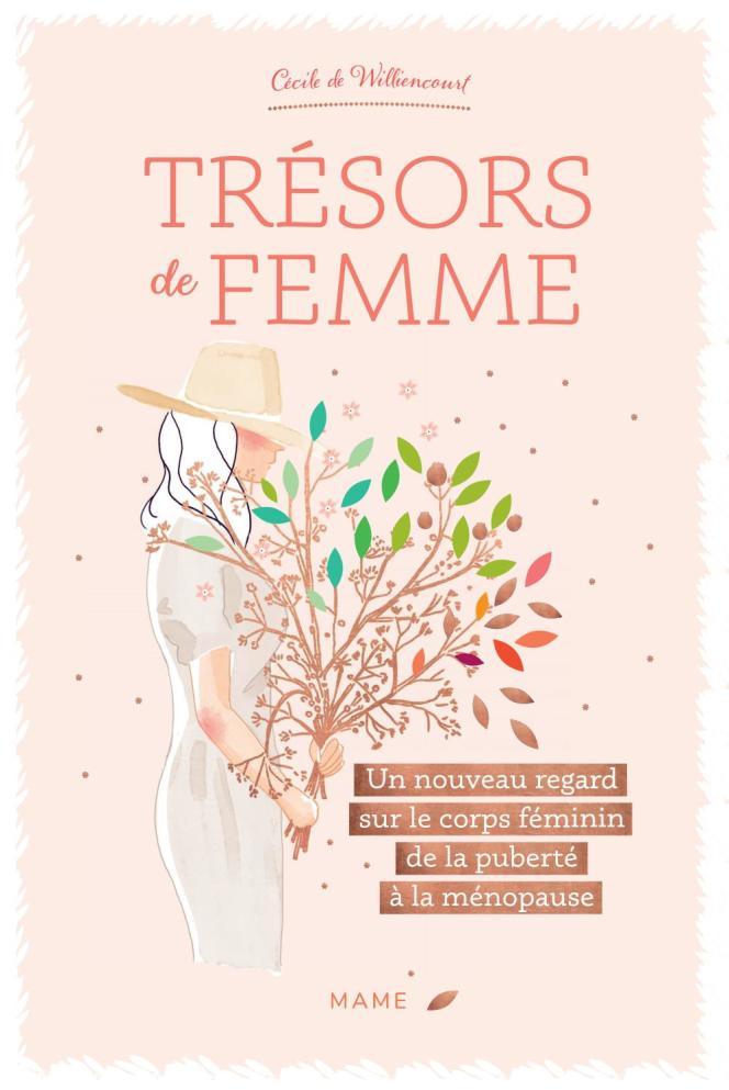 Trésors de femme, de Cécile Frémont-de Williencourt, illustré par Isabelle Monnerot-Dumaine.