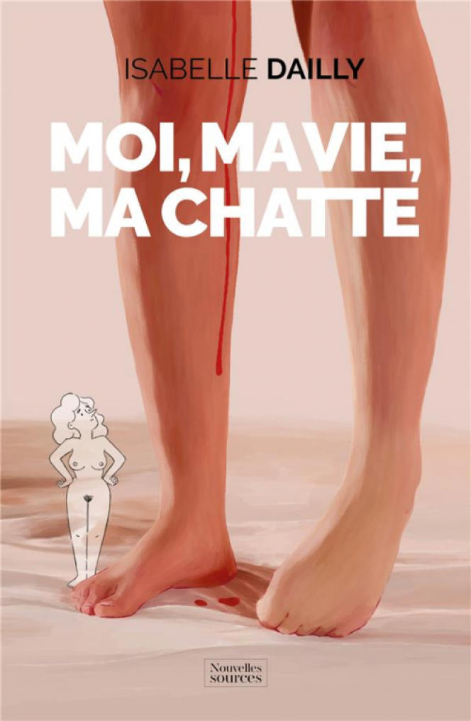 Moi, ma vie, ma chatte, d'Isabelle Dailly.