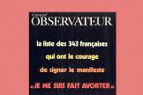 Le manifeste des 343, sur la couverture du « Nouvel Observateur», en avril 1971.