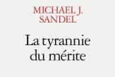 Dans «La Tyrannie du mérite», la méritocratie, mère d'une nouvelle noblesse de robe