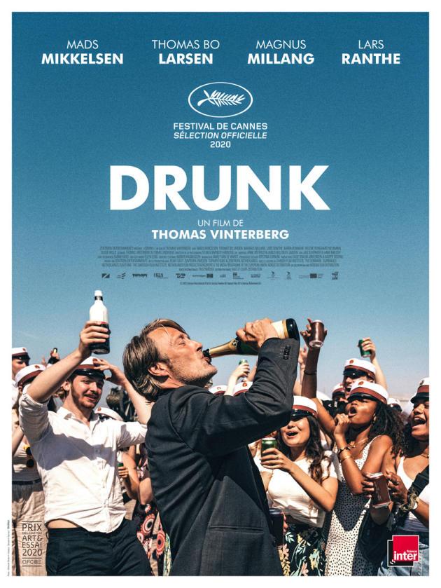 L'affiche de«Drunk», de Thomas Vinterberg.