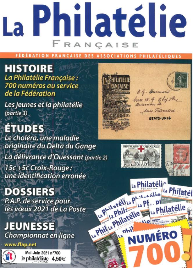 « La Philatélie française », mai-juin 2021, n°700, 36 pages, 4,50 euros. Editée par la FFAP, 47, rue de Maubeuge, 75009 Paris. Tél. : 01-42-85-50-25. Courriel : ffap.philatelie@gmail.com.