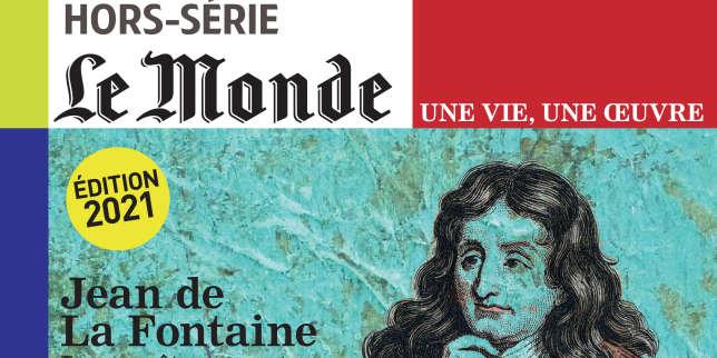 Hors série : La Fontaine, un esprit libre, «volage» et singulier