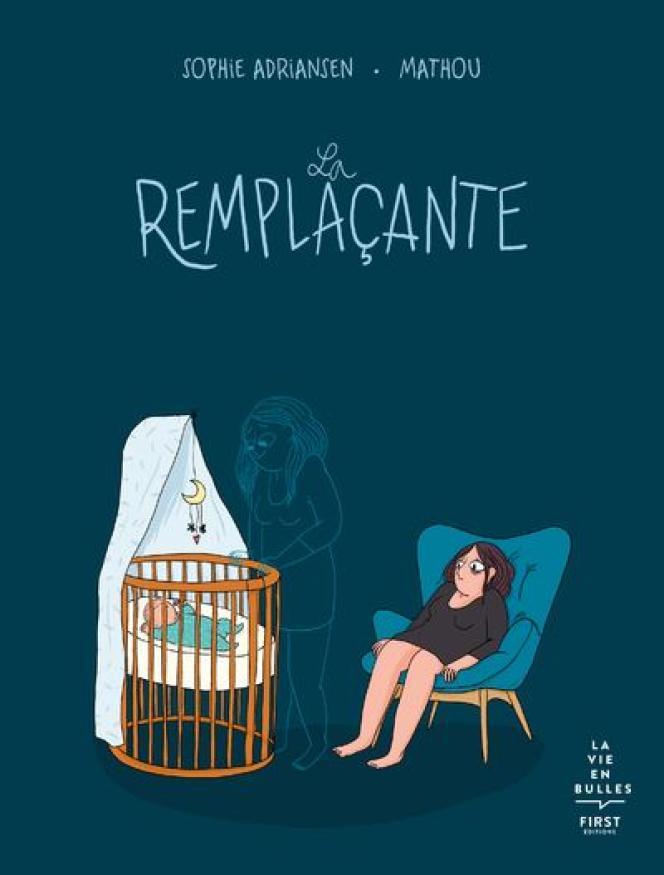 «La Remplaçante», de Sophie Adriansen et Mathou.