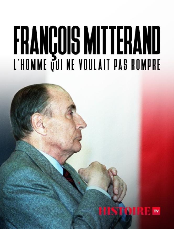 «François Mitterrand, l'homme qui ne voulait pas rompre», de Gérard Miller et Coralie Miller.