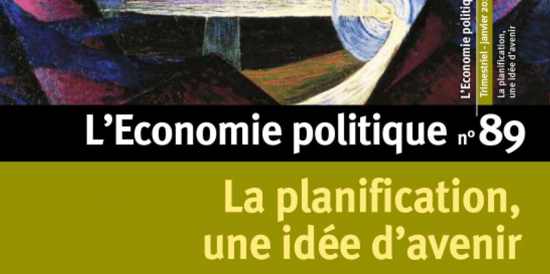 « La planification, une idée d'avenir » : un programme progressiste pour mener la reconstruction écologique